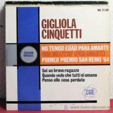 Discos de vinilo: GIGLIOLA CINQUETTI(NON HO L'ETA PER AMARTI - SEI UN BRAVO RAGAZZO - QUANDO VEDO CHE TUTTI...)1964 EP. Lote 7470214