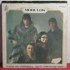 Discos de vinilo: MODULOS ( NADA ME IMPORTA - TODO TIENE SU FIN ) ESPAÑA - 1969 SINGLE45. Lote 7470418
