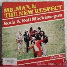Discos de vinilo: MR. MAX & THE NEW RESPECT ( ROCK & ROLL MACHINE-GUN - HEAVY STUFF ) HOLANDA-1981 SINGLE45 . Lote 7497242