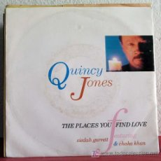 Discos de vinilo: QUINCY JONES WITH SIEDHAH GARRET & CHAKA KHAN (THE PLACES YOU FIND LOVE 2 VERSIONES) GERMANY-1990. Lote 7518585