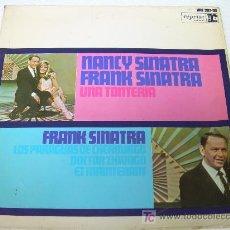Discos de vinilo: SINGLE EP FRANK SINATRA Y NANCY SINATRA UNA TONTERIA SPANISH 1967 . Lote 18296934
