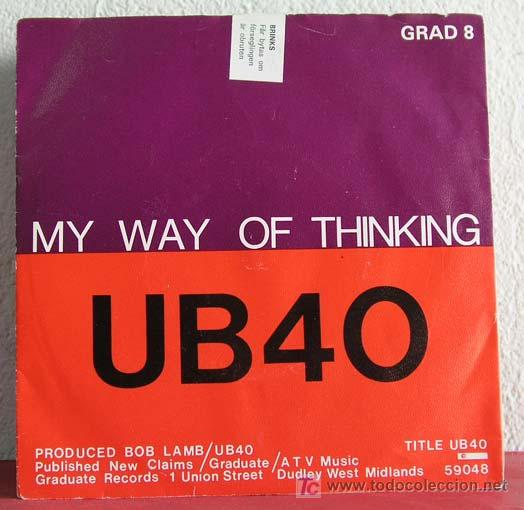 UB 40 ( MY WAY OF THINKING - I THING IT'S GOING TO RAIN TODAY ) SWEDEN-1980 SINGLE45 (Música - Discos - Singles Vinilo - Reggae - Ska)