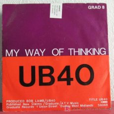 Discos de vinilo: UB 40 ( MY WAY OF THINKING - I THING IT'S GOING TO RAIN TODAY ) SWEDEN-1980 SINGLE45. Lote 7544544