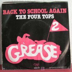 Discos de vinilo: THE FOUR TOPS ( BACK TO SCHOOL AGAIN ) THE CAST ( ROCK-A-HULA-LUA ) 'GREASE 2' USA-1982 . Lote 7544624