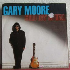 Discos de vinilo: GARY MOORE ( GOLD DAY IN HELL - ALL TIME LOW ) GERMANY-1992 SINGLE45 VIRGIN. Lote 7544754