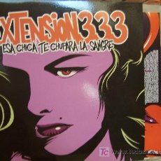 Discos de vinilo: EXTENSION 333 ESA CHICA TE CHUPARA LA SANGRE VINILO SIMILAR A RAMONES HELLACOPTERS DEVIL RECORDS. Lote 7550920