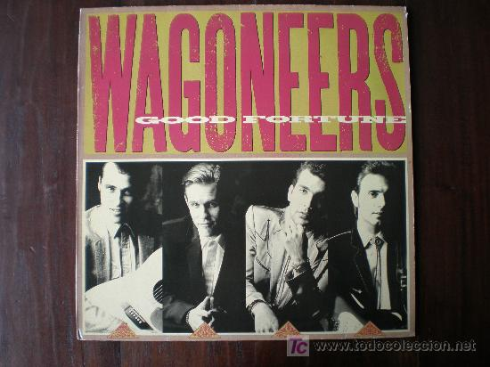 THE WAGONEERS - GOOD FORTUNE - (USA-A&M-1989) COUNTRY ROCKABILLY LP (Música - Discos - LP Vinilo - Country y Folk)
