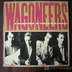 Discos de vinilo: THE WAGONEERS - GOOD FORTUNE - (USA-A&M-1989) COUNTRY ROCKABILLY LP. Lote 31969680