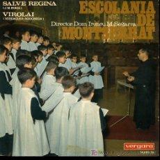 Discos de vinilo: ESCOLANIA DE MONTSERRAT - SALVE REGINA / VIROLAI - 1967. Lote 17695605