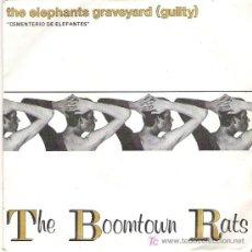 Discos de vinilo: THE BOOMTOWN RATS - THE ELEPHANTS GRAVEYARD *** 1981. Lote 12806884
