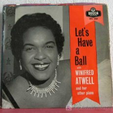 Discos de vinilo: WINIFRED ATWELL AND HER OTHER PIANO ( LET'S HAVE A BALL ) ENGLAND SINGLE45 DECCA. Lote 7619641