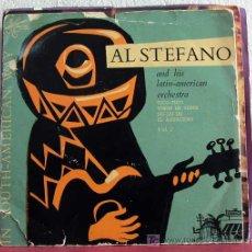 Discos de vinilo: AL STEFANO AND HIS LATIN-AMERICAN ORCHESTRA(TICO-TICO - VISION DE VENUS - JAI-JAI-JAI - EL AGUACERO). Lote 7619886