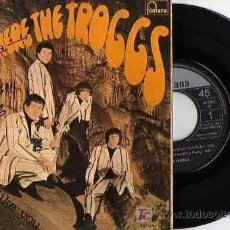 Discos de vinilo: EP THE TROGGS WILD THING-FROM HOME- WITH A GIRL LIKE YOU- I WANT YOU. Lote 7623116