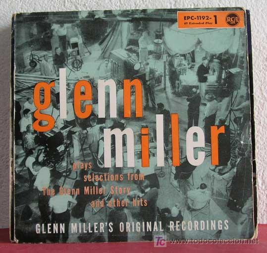 GLENN MILLER PLAYS SELECTIONS FROM THE GLENN MILLER STORY PART 1, GERMANY 1956 EP RCA (Música - Discos de Vinilo - EPs - Orquestas)