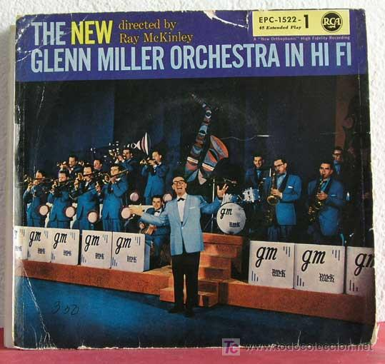THE NEW GLENN MILLER ORCHESTRA IN HI FI BY RAY MCKINLEY (DON'T BE THAT WAY - WHISTLE STOP -...) EP45 (Música - Discos - Singles Vinilo - Orquestas)