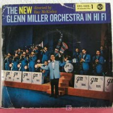 Discos de vinilo: THE NEW GLENN MILLER ORCHESTRA IN HI FI BY RAY MCKINLEY (DON'T BE THAT WAY - WHISTLE STOP -...) EP45. Lote 7629569