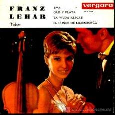 Discos de vinilo: FRANK LEHAR - EVA / ORO Y PLATA / LA VIUDA ALEGRE / EL CONDE DE LUXEMBURGO - EP 1962. Lote 7638896