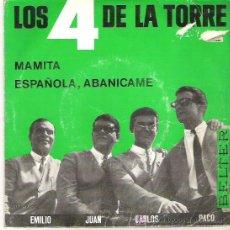 Discos de vinilo: LOS 4 DE LA TORRE - MAMITA / ESPAÑOLA ABANICAME *** EN BELTER 1965. Lote 12806880