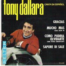 Discos de vinilo: TONY DALLARA - SAPORE DI SALE + 3 EP *****EN BELTER 1964. Lote 11387199