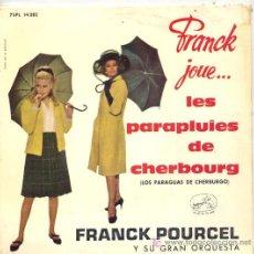 Discos de vinilo: FRANCK POURCEL / LES PARAPLUIES DE CHERBOURG / ELISE / MATELOTS A CHERBOURG / SUR LE QUAIS DE CHERBO. Lote 7692119