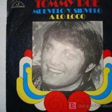Discos de vinilo: TOMMY ROE / MUEVELO Y SIRVELO. Lote 11018307
