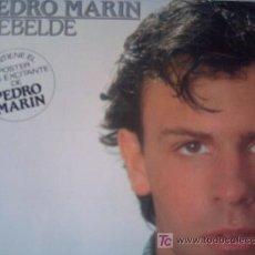 Discos de vinilo: PEDRO MARIN,REBELDE,DEL 81,CON POSTER. Lote 289215848