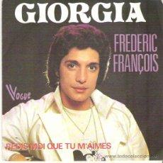 Discos de vinilo: FREDERIC FRANCOIS - GIORGIA. Lote 7734566