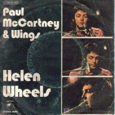 Discos de vinilo: PAUL MC CARTNEY & WINGS : SINGLE 1973 APPLE , HELEN WHEELS / COUNTRY DREAMER, ED.ESPAÑOLA. Lote 7742765
