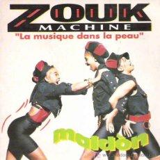Discos de vinilo: ZOUK MACHINE - LA MUSIQUE DANS LA PEAU . Lote 7771072