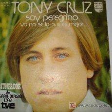 Discos de vinilo: TONY CRUZ / SOY PEREGRINO. Lote 7806944
