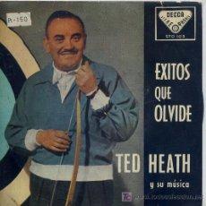 Discos de vinilo: TED HEATH / SOLO ANTE EL PELIGRO / CREEMOS EN EL AMOR / EL AMOR ES ALGO MARAVILLOSO / AMOR SECRETO. Lote 7810251