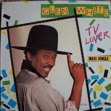 Discos de vinilo: MAXI - GLEN WHITE - TV LOVER/CHEAT ON YOUR LOVE/TV LAUGH - ORIGINAL ESPAÑOL, VICTORIA 1987. Lote 7819952
