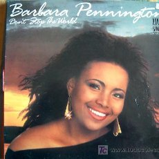 Discos de vinilo: MAXI - BARBARA PENNINGTON - DON'T STOP THE WORLD (2 VERSIONES) - ORIGINAL ESPAÑOL, ZAFIRO 1987. Lote 7821125