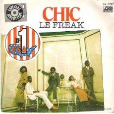 Discos de vinilo: CHIC - LE FREAK / SAVOIR FAIRE *** HISPANOVOX 1978 **Nº1 USA. Lote 12912805