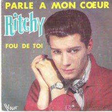 Discos de vinilo: RITCHY - PARLE A MON COEUR / FOU DE TOI ***VOGUE 1984. Lote 7910270