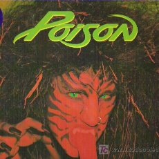 Discos de vinilo: POISON - OPEN UP AND SAY .... AHH! *** SPANISH EDITION 1988. Lote 18922853