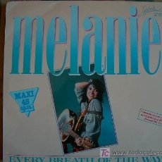 Discos de vinilo: MAXI - MELANIE - EVERY BREATH OF THE WAY/LOVERS LULLABY/PUT A HAT ON YOUR HEAD. Lote 7917603