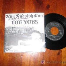 Discos de vinilo: SINGLE 45 RPM / THE YOBS / CORRE RODOLFO CORRE /// EDITADO POR NEMS 1977 ESPAÑA // NUEVO. Lote 10920002