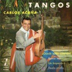 Discos de vinilo: CARLOS ACUÑA EP SELLO ZAFIRO AÑO 1962. Lote 7920817