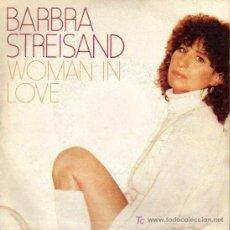 Discos de vinilo: SINGLE - BARBRA STREISAND - WOMAN IN LOVE - CBS 1980. Lote 7930014