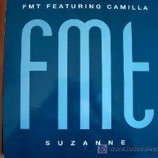 Discos de vinilo: MAXI - FMT FEATURING CAMILLA - SUZANNE / LOVER COME BACK - ORIGINAL ESPAÑOL, EMI 1990. Lote 7931448