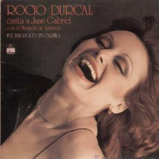 Discos de vinilo: ROCIO DURCAL - CANTA A JUAN GABRIEL - REF. 25617-I. Lote 146909521