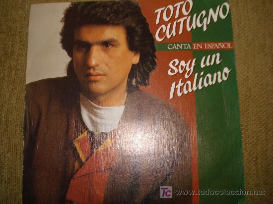 TOTO CUTUGNO / SOY UN ITALIANO , PROMOCIONAL GRABADO SOLAMENTE CARA -A (Música - Discos - Singles Vinilo - Canción Francesa e Italiana)