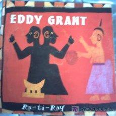 Discos de vinilo: EDDY GRANT:RA-TI-RAY(4VERSIONES)MAXI 45 RPM/DESCUBRE PEPETO. Lote 8890036