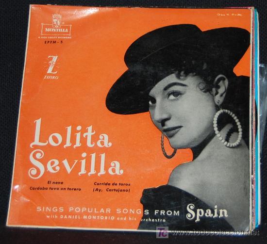 SINGLE LOLITA SEVILLA. ORQUESTA DEL TEATRO ALBENIZ (Música - Discos - Singles Vinilo - Flamenco, Canción española y Cuplé)