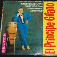 Discos de vinilo: SINGLE EL PRINCIPE GITANO. BAILANDO CON PEPA. Lote 8049085