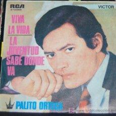 Discos de vinilo: SINGLE PALITO ORTEGA. VIVIR LA VIDA. Lote 8049156