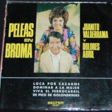 Discos de vinilo: SINGLE JUANITO VALDERRAMA Y DOLORES ABRIL. PELEAS EN BROMA. Lote 8049167