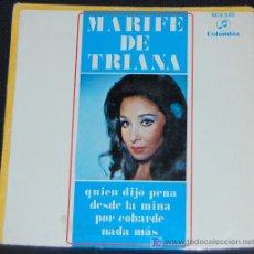 Discos de vinilo: SINGLE MARIFE DE TRIANA. QUIEN DIJO PENA. Lote 8049252