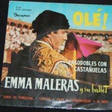 Discos de vinilo: SINGLE EMMA MALERAS Y SU BALLET. ¡OLÉ!. Lote 8049467